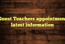 Guest Teachers appointment latest information