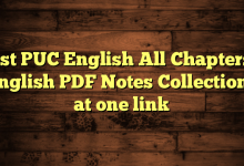 1st PUC English All Chapters English PDF Notes Collections at one link
