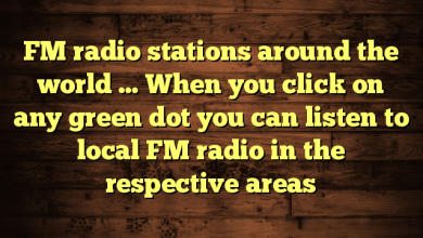 FM radio stations around the world … When you click on any green dot you can listen to local FM radio in the respective areas