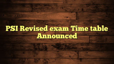 PSI Revised exam Time table Announced