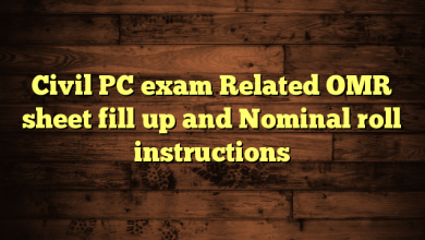 Civil PC exam Related OMR sheet fill up and Nominal roll instructions