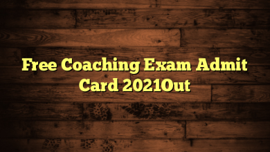 Free Coaching Exam Admit Card 2021Out